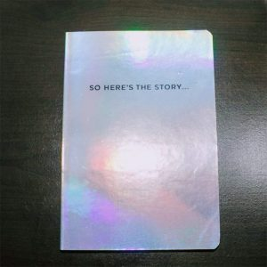 So Here's the Story Journal